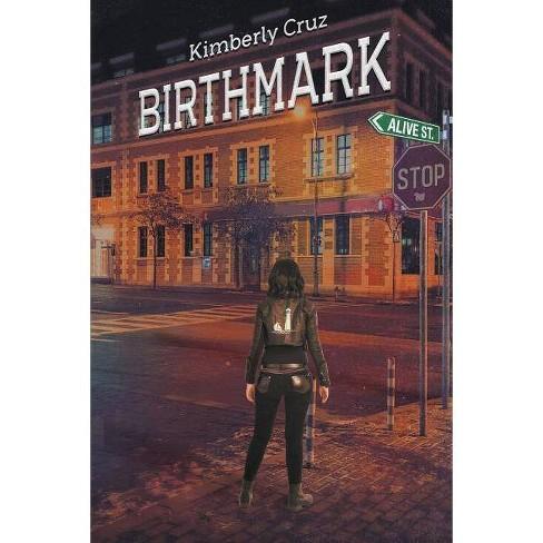 Birthmark - by  Kimberly Cruz (Paperback) - image 1 of 1