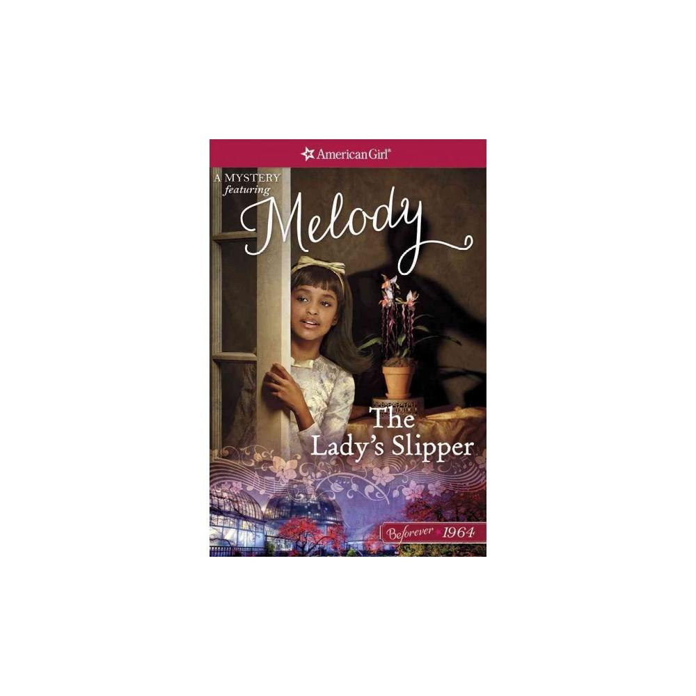 Lady's Slipper : A Melody Mystery (Paperback) (Emma Carlson Berne)