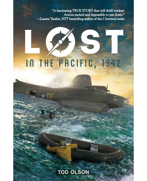 Lost in the Pacific, 1942 : Not a Drop to Drink (Hardcover) (Tod Olson) - image 1 of 1