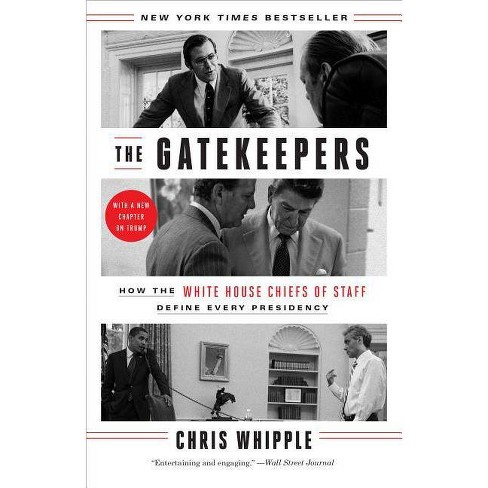 The Gatekeepers - by  Chris Whipple (Paperback) - image 1 of 1