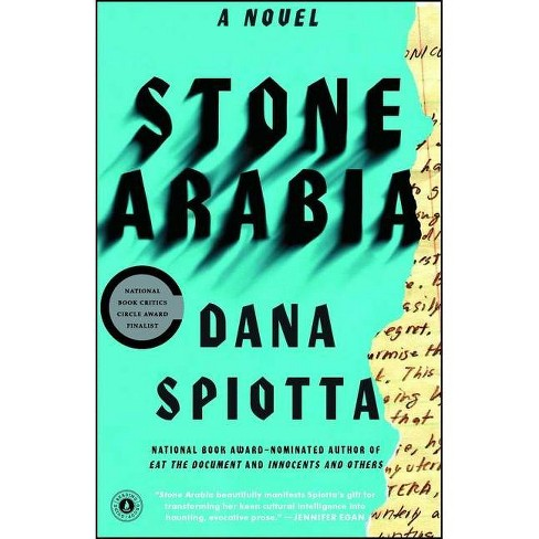 Stone Arabia - by  Dana Spiotta (Paperback) - image 1 of 1