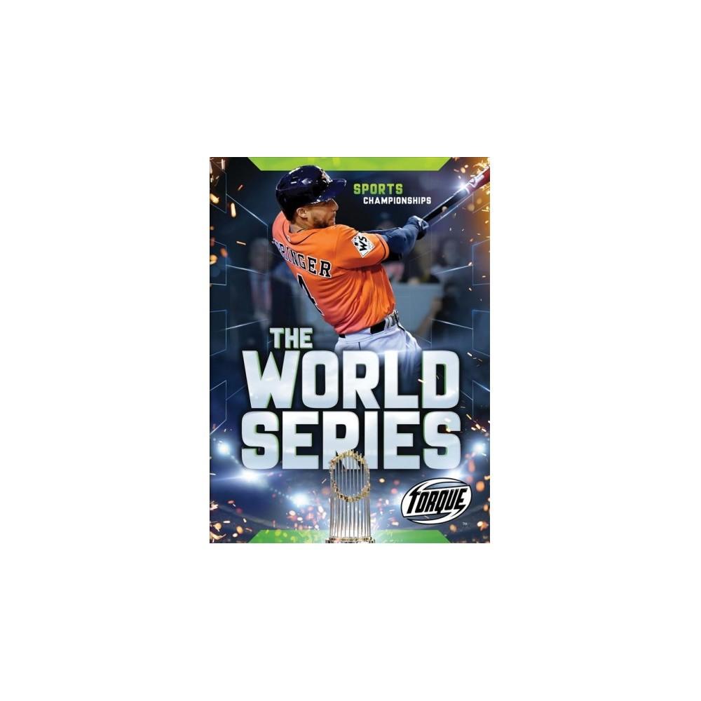 World Series - (Torque Books) by Allan Morey (Hardcover)
