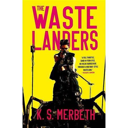 The Wastelanders - by  K S Merbeth (Paperback) - image 1 of 1