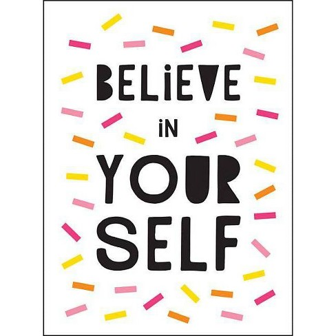 Believe in Yourself - (Hardcover) - image 1 of 1