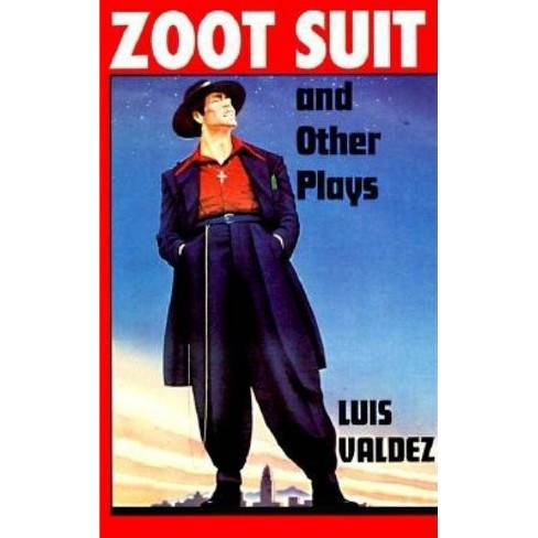 Zoot Suit and Other Plays - by  Luis Valdez (Paperback) - image 1 of 1