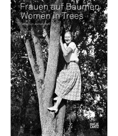 Women in Trees / Frauen auf Baumen (Bilingual) (Hardcover) - image 1 of 1