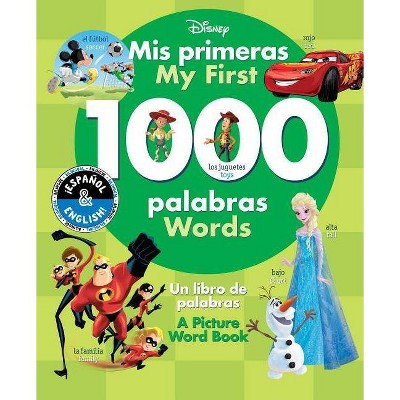My First 1000 Words/Mis Primeras 1000 Palabras - (Disney Bilingual)(Hardcover)