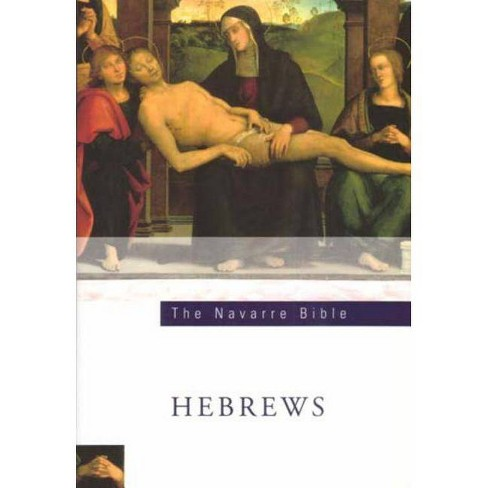 Hebrews - (Navarre Bible) 2 Edition by  Faculty University of Navarre (Paperback) - image 1 of 1