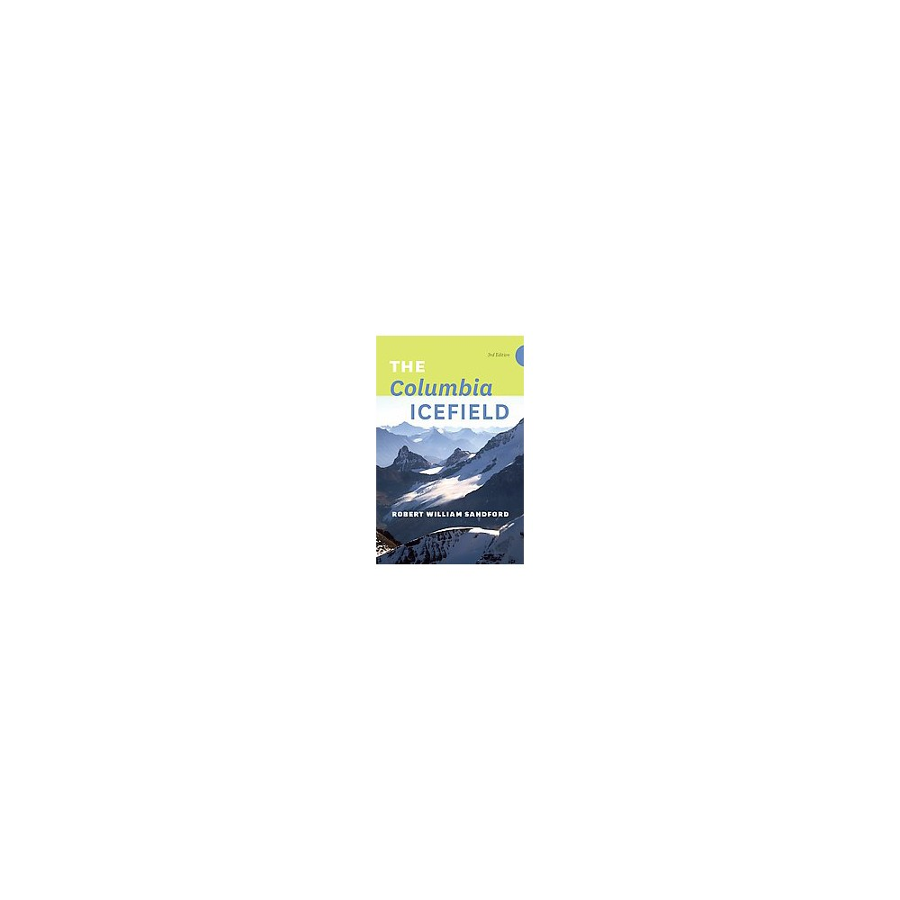 Columbia Icefield (Paperback) (Robert William Sandford)
