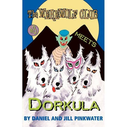 The Werewolf Club Meets Dorkula - (Werewolf Club Ready for Chapters (Paperback)) (Paperback) - image 1 of 1