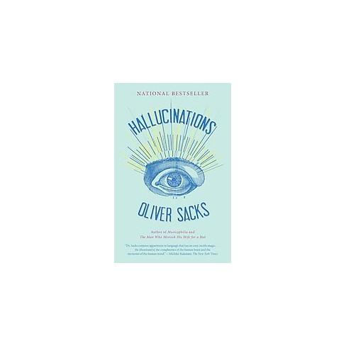 Hallucinations - by  Oliver Sacks (Paperback) - image 1 of 1