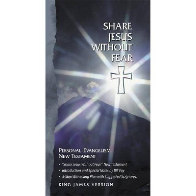 Share Jesus Without Fear New Testament-KJV - by  Holman Bible Staff (Leather Bound)