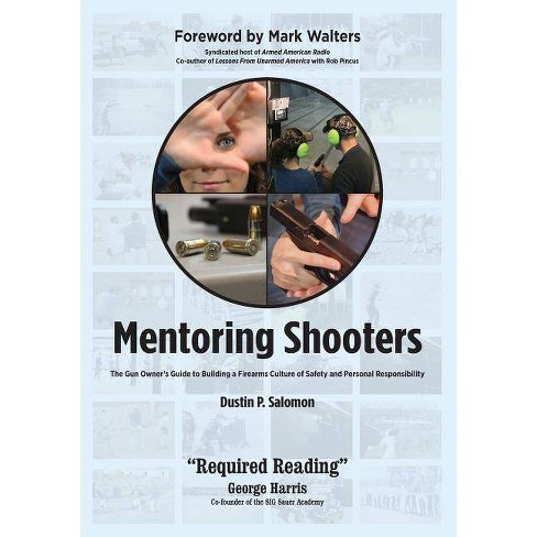 Mentoring Shooters - by  Dustin P Salomon & Mark Walters (Paperback) - image 1 of 1