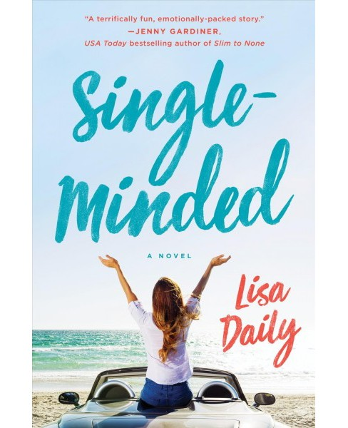 Single-Minded (Hardcover) (Lisa Daily) - image 1 of 1