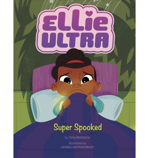 Super Spooked -  Reprint (Ellie Ultra) by Gina Bellisario (Paperback) - image 1 of 1