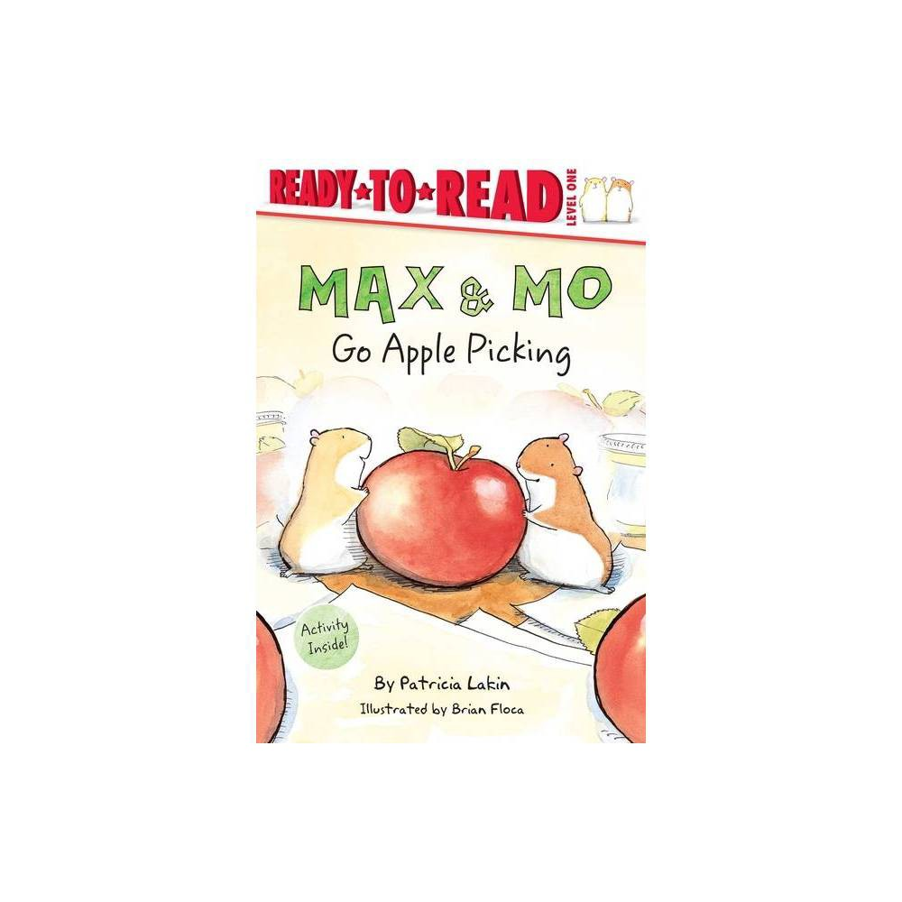 Max Mo Go Apple Picking By Patricia Lakin Hardcover