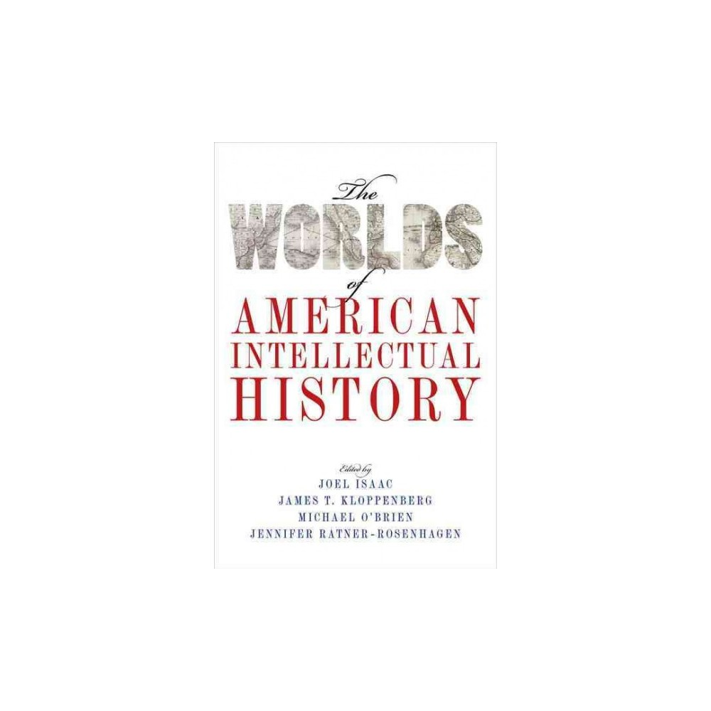Worlds of American Intellectual History (Hardcover)