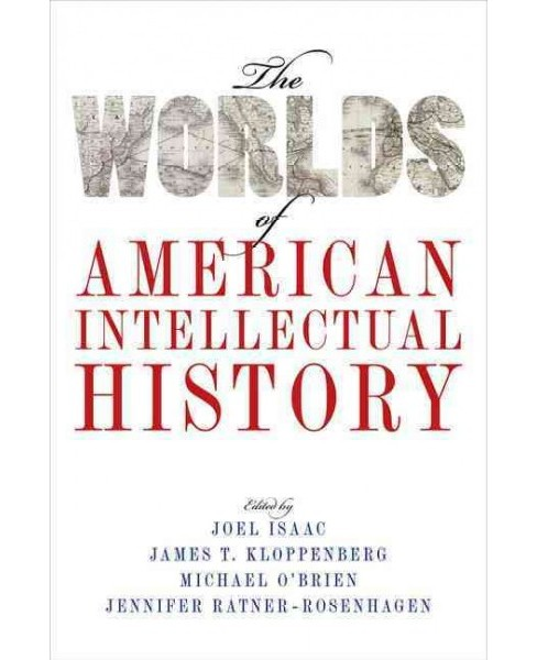 Worlds of American Intellectual History (Paperback) - image 1 of 1