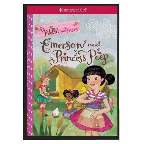 Emerson and Princess Peep -  (Wellie Wishers) by Valerie Tripp (Paperback) - image 1 of 1