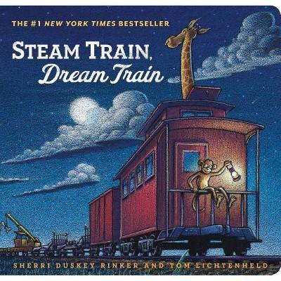 Steam Train Dream Train (Board Book) - by Sherri Duskey Rinker