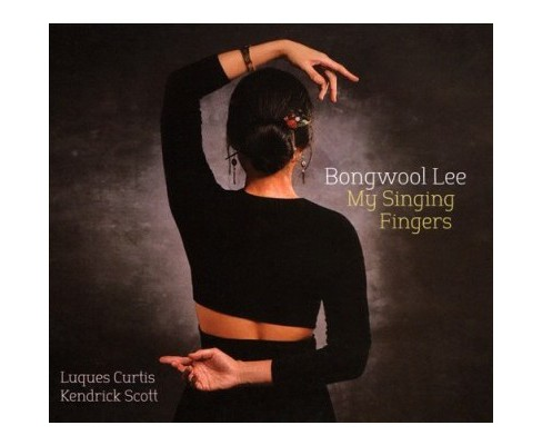 Bongwool Lee - My Singing Fingers (CD) - image 1 of 1