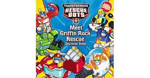 Meet Griffin Rock Rescue : Character Guide (Paperback) (Steve Foxe) - image 1 of 1