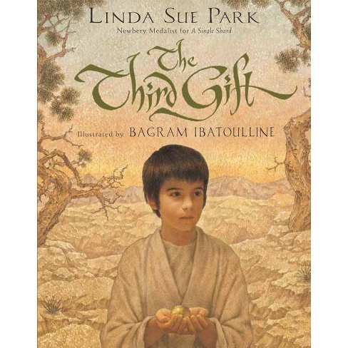 The Third Gift - by  Linda Sue Park (Hardcover) - image 1 of 1