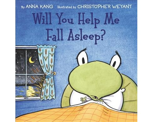 Will You Help Me Fall Asleep? -  by Anna Kang (School And Library) - image 1 of 1