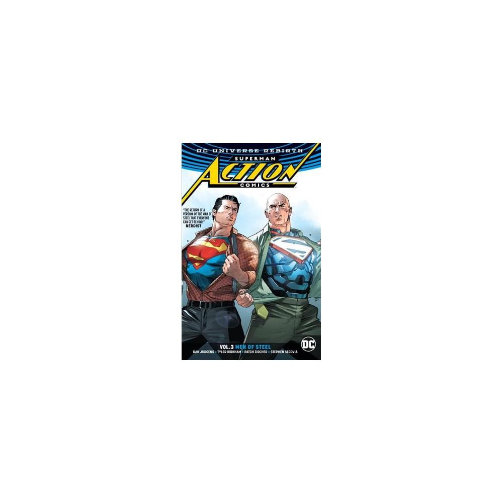Superman Action Comics 3 : Men of Steel (Paperback) (Dan Jurgens)