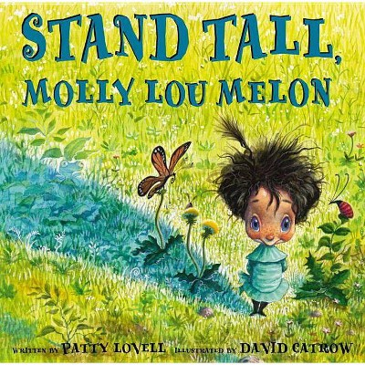 Stand Tall, Molly Lou Melon - by  Patty Lovell (Hardcover)