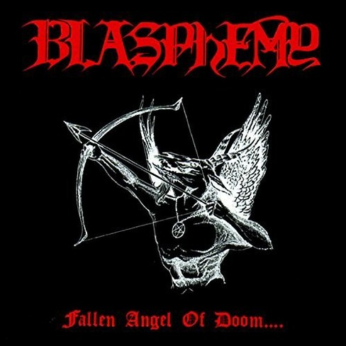 Blasphemy - Fallen Angel Of Doom (CD) - image 1 of 1