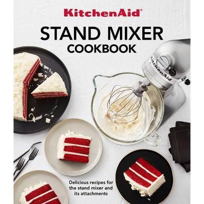 Kitchenaid Stand Mixer Cookbook - (Paperback)