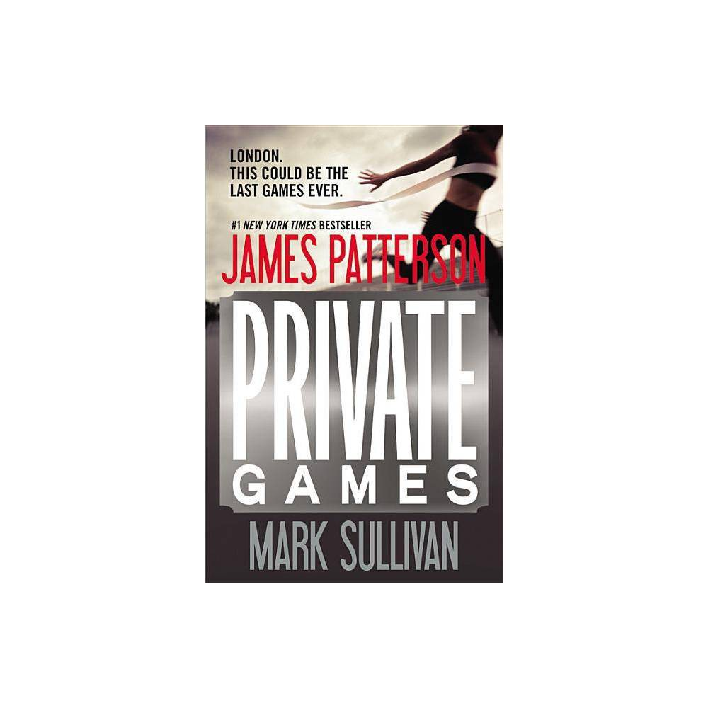 Private Games Private Novels By James Patterson Mark Sullivan Paperback