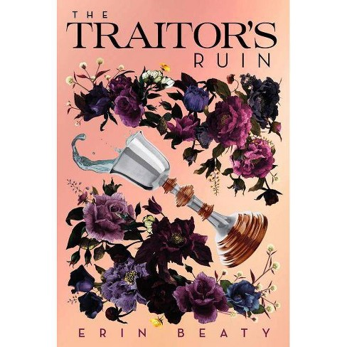 Traitor's Ruin -  (Traitor's Trilogy) by Erin Beaty (Hardcover) - image 1 of 1