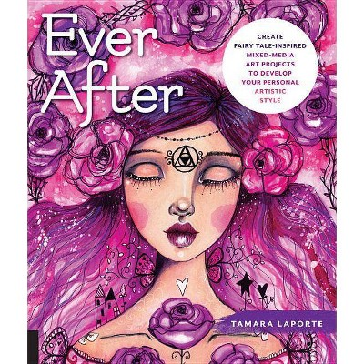 Ever After - by Tamara Laporte (Paperback)