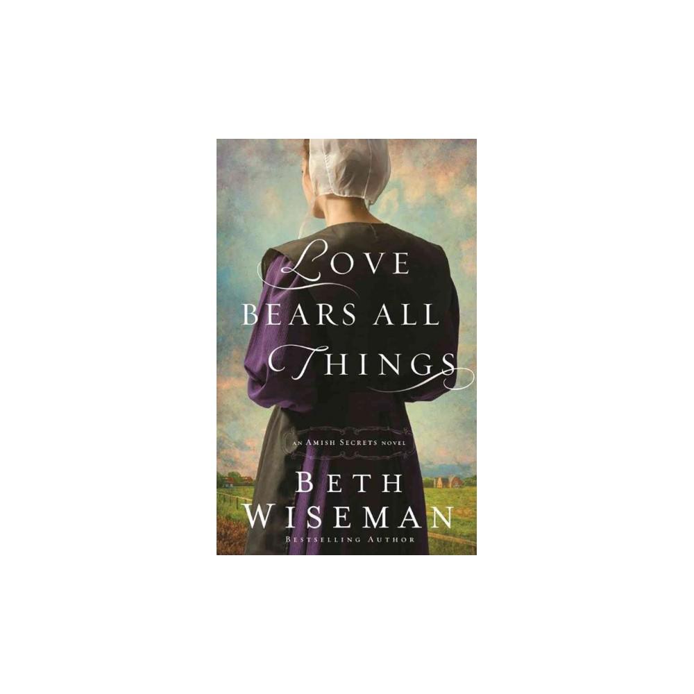 Love Bears All Things (Unabridged) (CD/Spoken Word) (Beth Wiseman)
