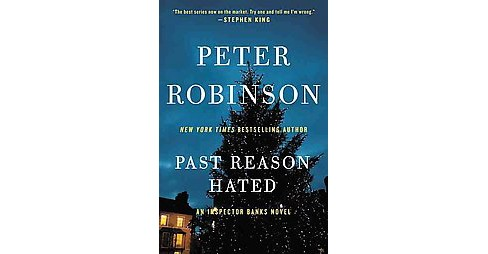 Past Reason Hated (Reissue) (Paperback) (Peter Robinson) - image 1 of 1