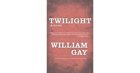 Twilight (Reprint) (Paperback) (William Gay) - image 1 of 1