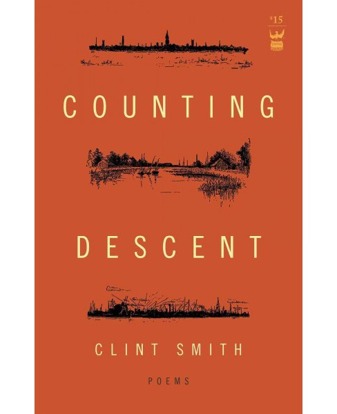 Counting Descent (Paperback) (Clint Smith) - image 1 of 1