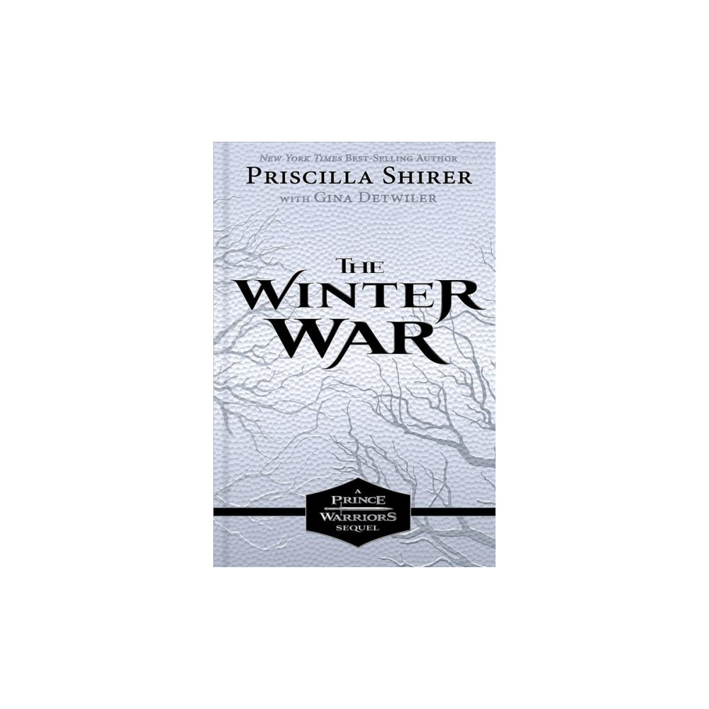 Winter War - (Prince Warriors) by Priscilla Shirer (Hardcover)
