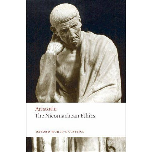 The Nicomachean Ethics - (Oxford World's Classics (Paperback)) (Paperback) - image 1 of 1