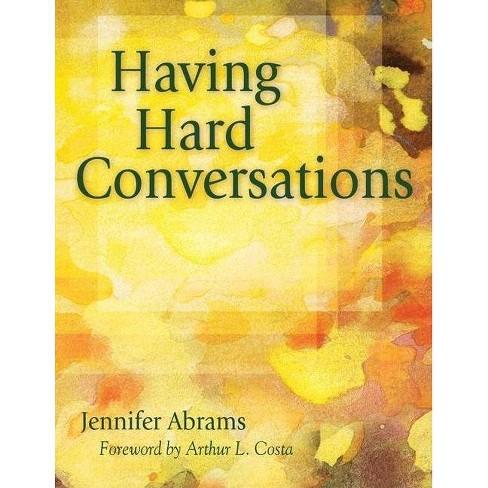 Having Hard Conversations - by  Jennifer B Abrams (Paperback) - image 1 of 1