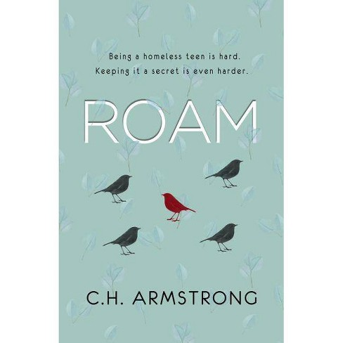 Roam - by  C H Armstrong (Paperback) - image 1 of 1