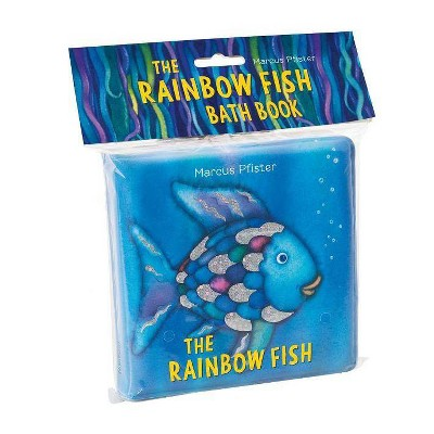 The Rainbow Fish Bath Book - by Marcus Pfister (Hardcover)