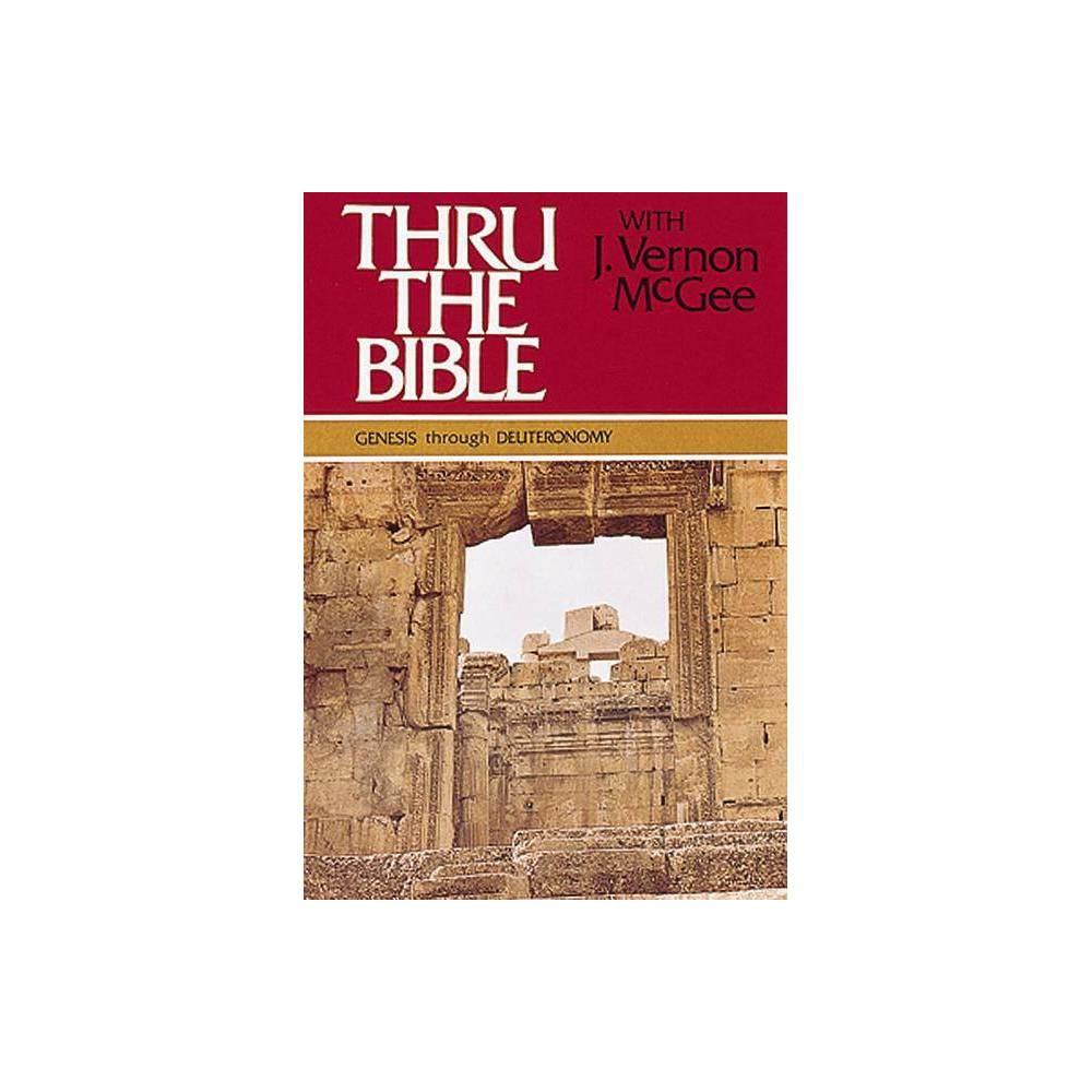 Thru the Bible: Genesis Through Revelation - (Thru the Bible 5 Volume Set) by J Vernon McGee