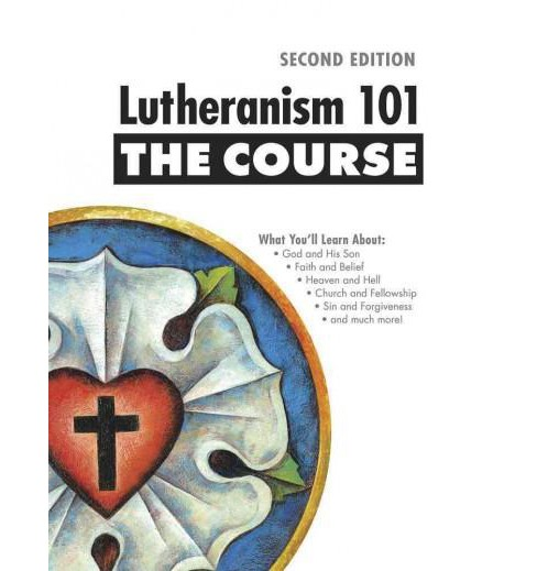 Lutheranism 101 : The Course (Paperback) (Shawn L. Kumm) - image 1 of 1