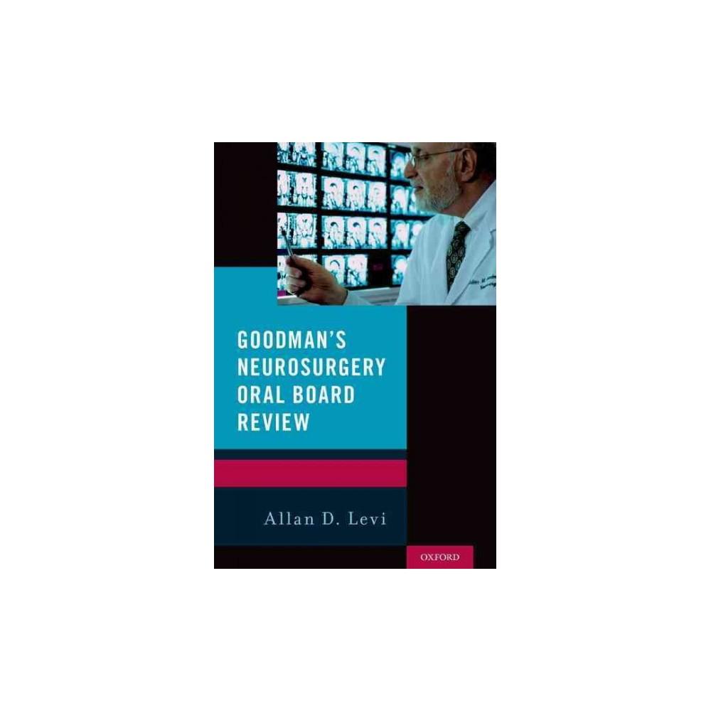 Goodman's Neurosurgery Oral Board Review (Paperback)