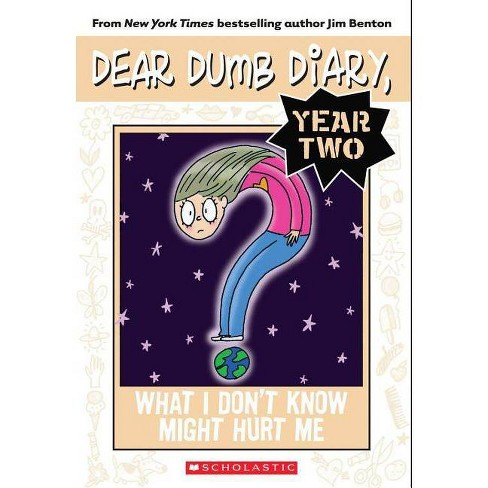 What I Don't Know Might Hurt Me - (Dear Dumb Diary Year Two) by  Jim Benton (Paperback) - image 1 of 1