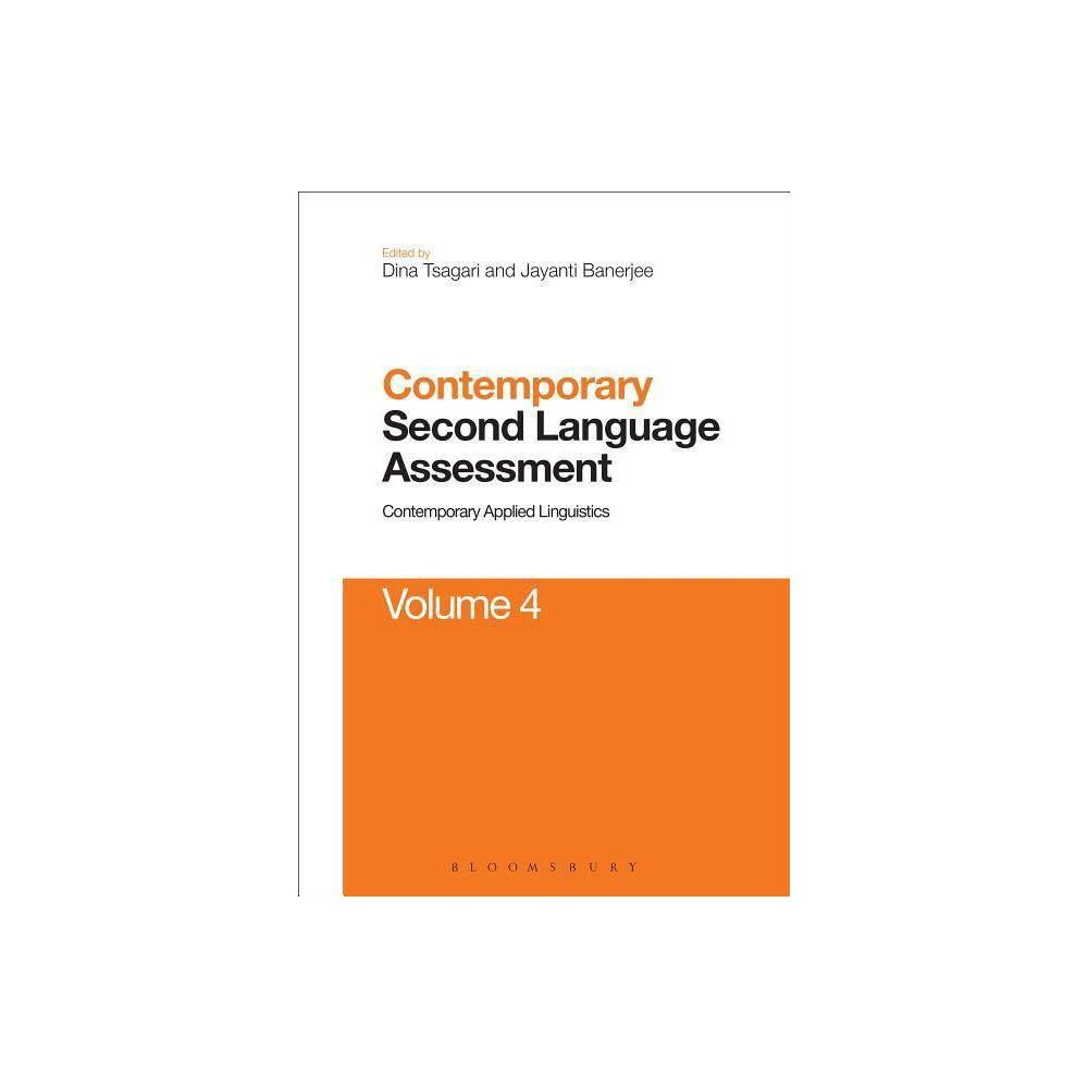 Contemporary Second Language Assessment - (Contemporary Applied Linguistics)(Hardcover)