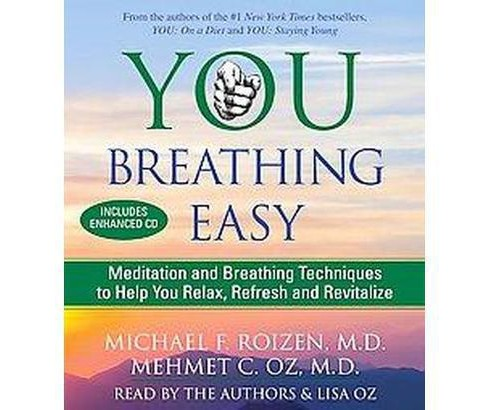 You, Breathing Easy : Meditation and Breathing Techniques to Help You Relax, Refresh and Revitalize - image 1 of 1